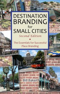 Destination Branding for Small Cities by Bill Baker