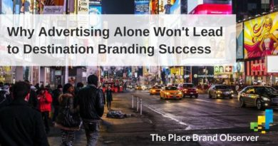 Why advertising won't lead to destination branding success