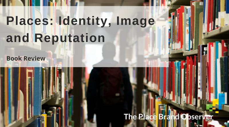 Book review of Places: Identity Image and Reputation by Simon Anholt