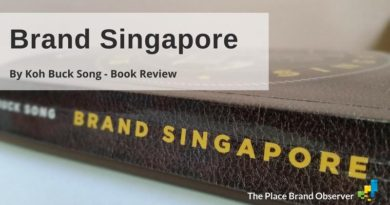 Brand Singapore: Nation Branding After Lee Kuan Yew, In A Divisive World – Book Review