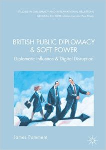 British Public Diplomacy & Soft Power book by James Pamment