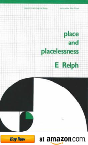 Buy Place and Placelessness book by E Relph