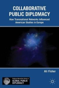 Collaborative Public Diplomacy book Ali Fisher
