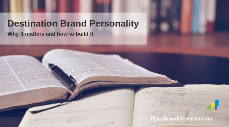 Destination brand personality - why it matters and how to build it