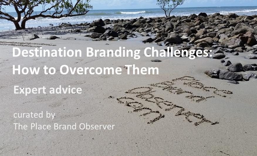 Destination branding challenges - how to overcome them