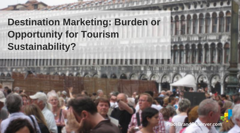 Destination Marketing: Burden or Opportunity for Tourism Sustainability?