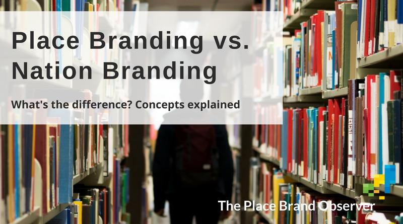 Difference between Place Branding and Nation Branding explained