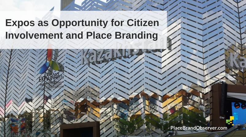 How Expos Can Serve as Opportunity for Citizen Involvement and Place Branding