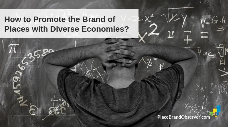 How promote place brand of cities or regions with diverse economy?