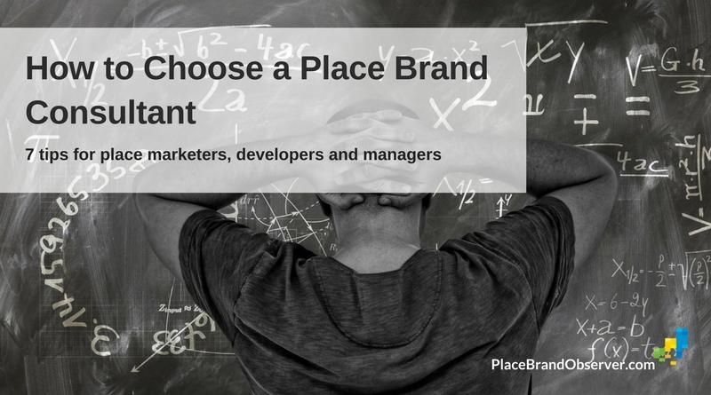7 tips on how to choose a place brand consultant the for Brand consultant