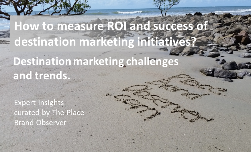 How to measure ROI success of destination marketing - DMO challenges, trends