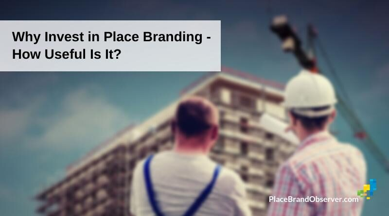 Place branding: how useful?