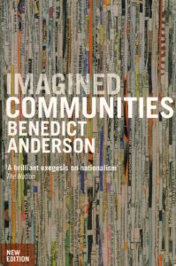 Imagined Communities nationalism book by Benedict Anderson