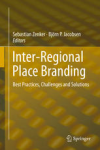 Inter-Regional Place Branding book by Sebastian Zenker and Björn Jacobsen (Eds)