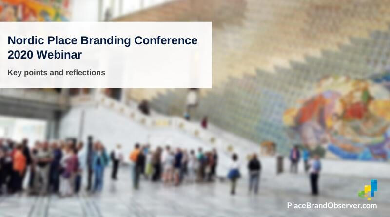 Key points and reflections of Nordic Place Branding Conference webinar
