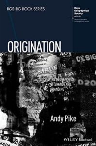 Origination, geographies of brands and branding