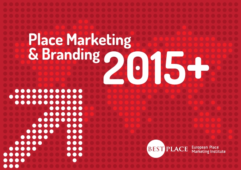Place Branding and Marketing Manifesto 2015