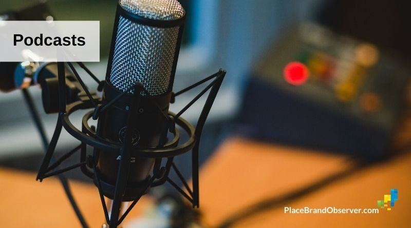 Place branding podcasts