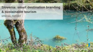 Slovenia report on smart destination branding and sustainable tourism