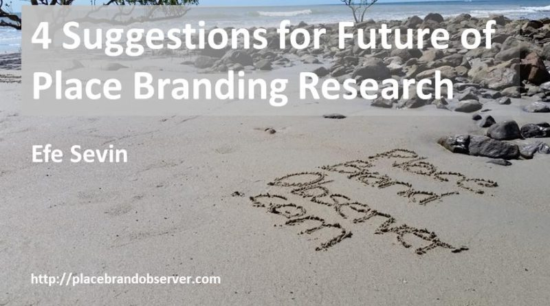 4 suggestions for future of place branding research