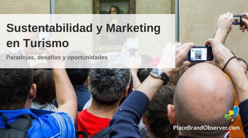 Sustentabilidad y marketing en turismo desafíos, oportunidades
