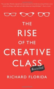 The rise of the creative class - Richard Florida