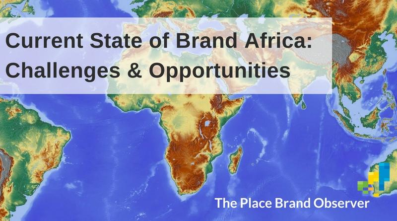 Brand Africa - Place Branding challenges and opportunities