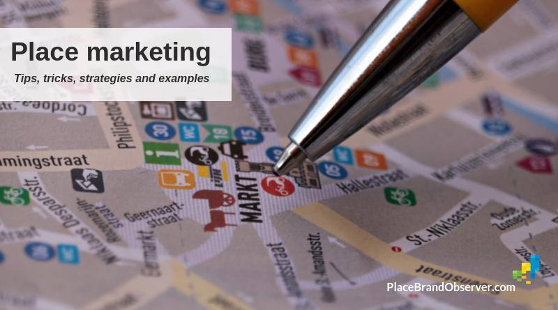 Place marketing: what is it, how does it work